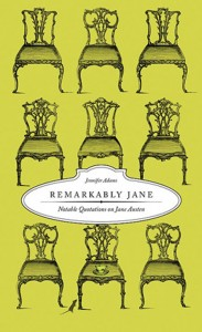 Remarkably Jane: Notable Quotaions on Jane Austen