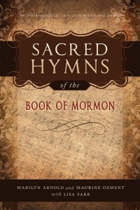 Sacred Hymns of the Book of Mormon