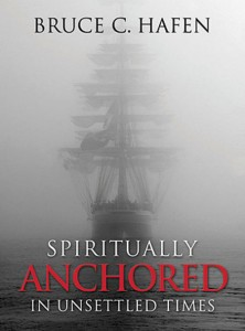 Spiritually Anchored in Troubled Times