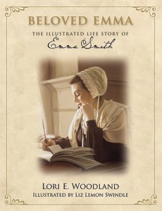 Beloved Emma: The Illustrated Story of Emma Smith