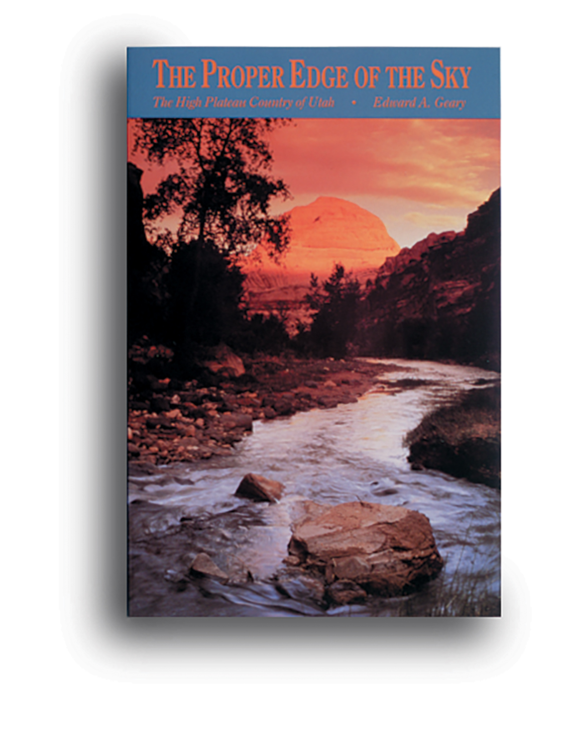"A book cover for ""The Proper Edge of the Sky"" that has a sunset and a river on it."