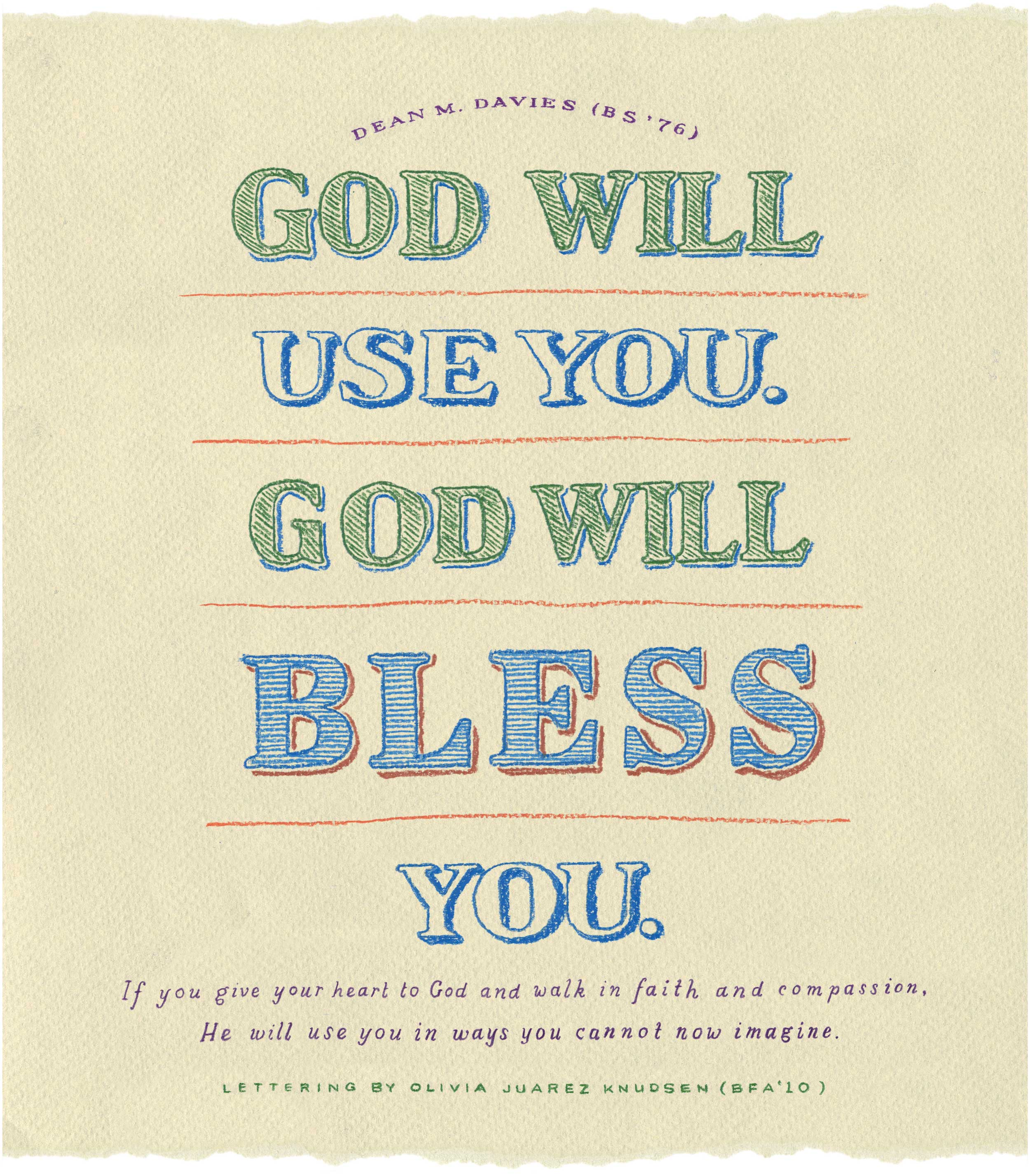 God Will Use You, God Will Bless You