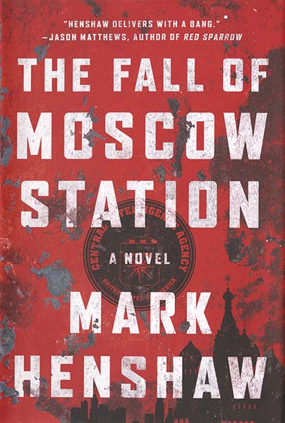 Cover of the book, The Fall of Moscow Station
