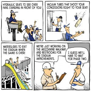 Comic of a variety of unlikely upgrades to LaVell Edwards Stadium, including hydraulic seats, self-delivered concessions, and a waterslide exit to the stadium.