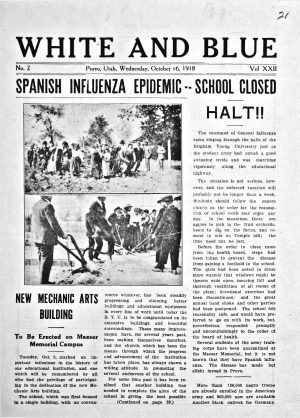 The front page of BYU's White and Blue student newspaper for October 16, 1918. The headline reads